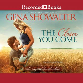 Closer You Come, Gena Showalter
