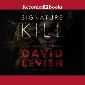 Signature Kill, David Levien