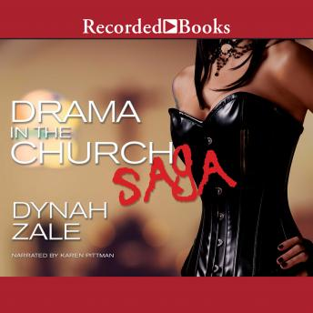 Drama in the Church Saga, Dynah Zale