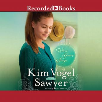Download When Grace Sings by Kim Vogel Sawyer