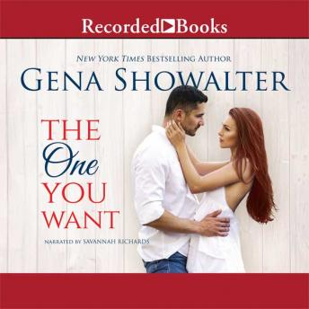 One You Want, Gena Showalter