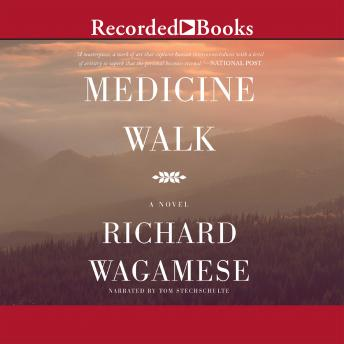 Medicine Walk, Richard Wagamese