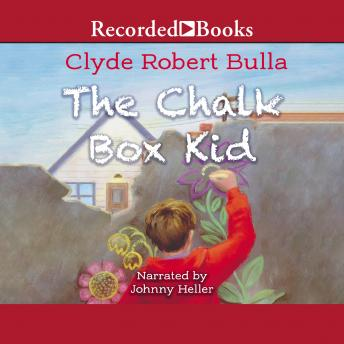 Chalk Box Kid, Clyde Robert Bulla