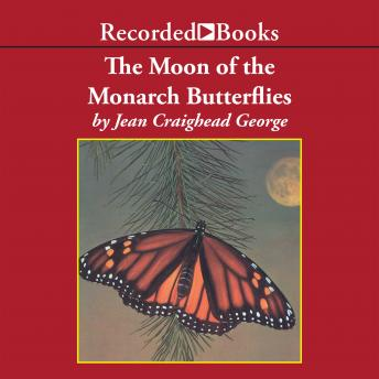 Moon of the Monarch Butterflies, Jean Craighead George