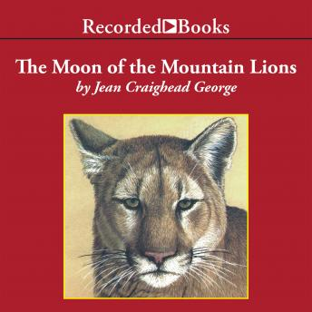 Moon of the Mountain Lions, Jean Craighead George