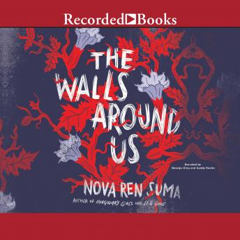 Walls Around Us, Nova Ren Suma