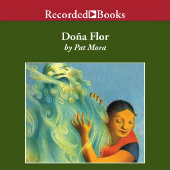 Dona Flor: A Tall Tale About a Giant Woman with a Great Big Heart, Pat Mora