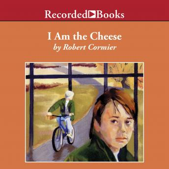 I Am the Cheese, Robert Cormier