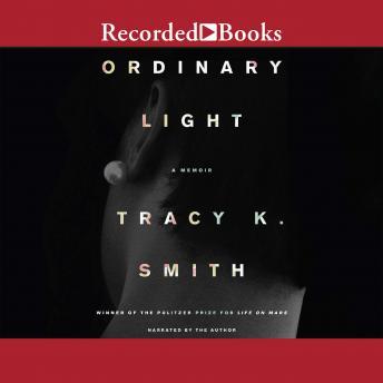 Ordinary Light: A Memoir details