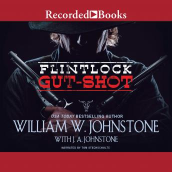 Gut-Shot, William W. Johnstone, J. A. Johnstone