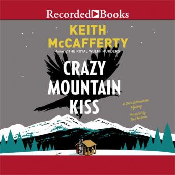 Crazy Mountain Kiss: A Sean Stranahan Mystery