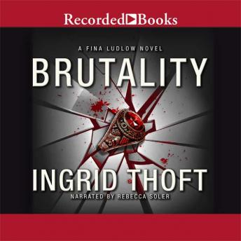Brutality, Ingrid Thoft