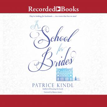School for Brides: A Story of Maidens, Mystery, and Matrimony, Patrice Kindl