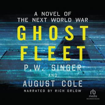 Ghost Fleet: A Novel of the Next World War details