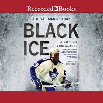 Download Black Ice: The Val James Story by John Gallagher, Valmore James