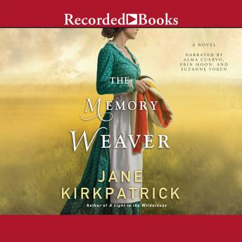 Memory Weaver: A Novel, Jane Kirkpatrick