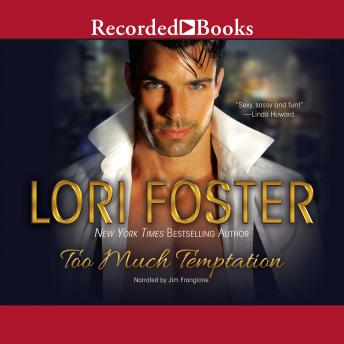 Too Much Temptation, Lori Foster