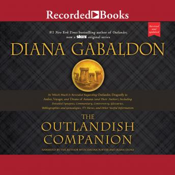 Outlandish Companion (Revised and Updated): Companion to Outlander, Dragonfly in Amber, Voyager, and Drums of Autumn, Audio book by Diana Gabaldon