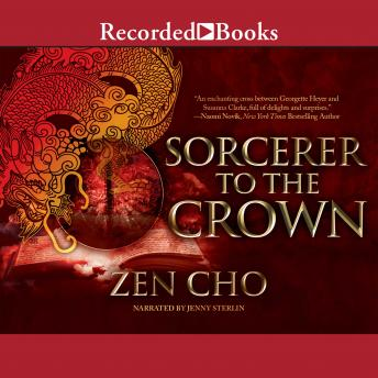 Sorcerer to the Crown, Zen Cho