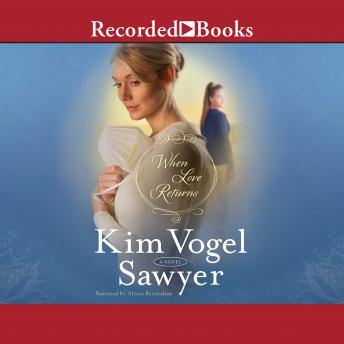 When Love Returns, Kim Vogel Sawyer