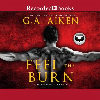Feel the Burn, G.A. Aiken