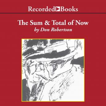 Sum and Total of Now, Don Robertson
