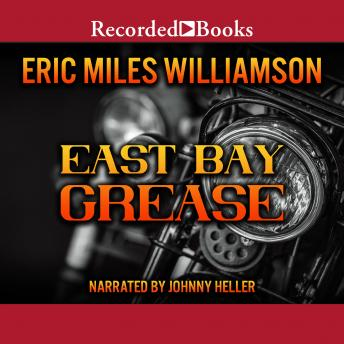 East Bay Grease, Eric Miles Williamson
