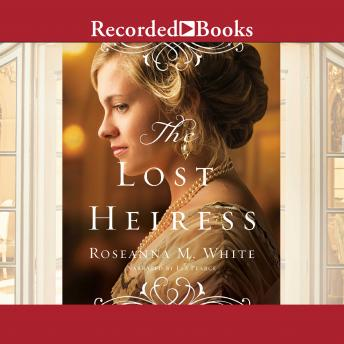 Download Lost Heiress by Roseanna M. White