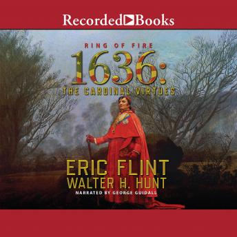 Download 1636: The Cardinal Virtues by Eric Flint, Walter H. Hunt