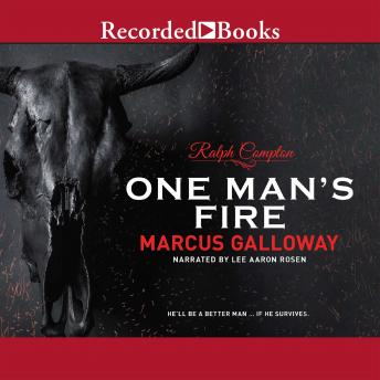 One Man's Fire, Marcus Galloway, Ralph Compton