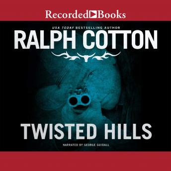 Twisted Hills, Ralph Cotton