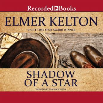 Shadow of a Star, Elmer Kelton