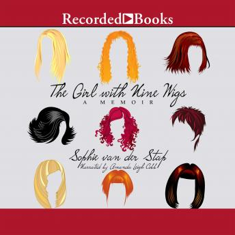 Girl With Nine Wigs: A Memoir, Sophie van der Stap