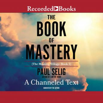 Book of Mastery, Paul Selig