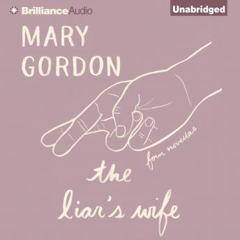 Liar's Wife, Mary Gordon