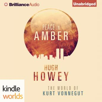 Peace in Amber, Hugh Howey