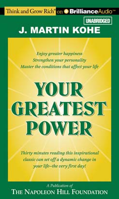 Your Greatest Power, Audio book by J. Martin Kohe