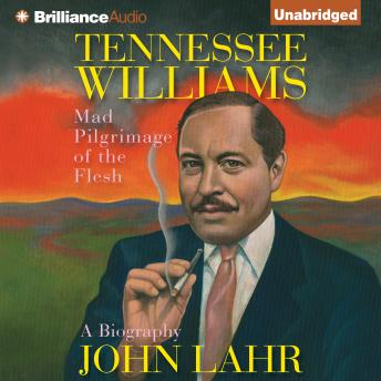 Tennessee Williams, John Lahr