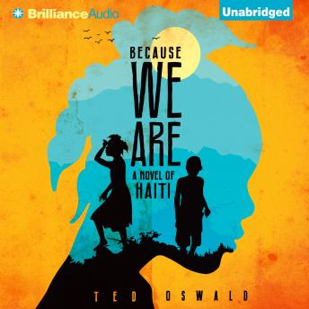 Because We Are, Ted Oswald