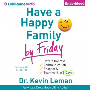 Have a Happy Family by Friday, Kevin Leman