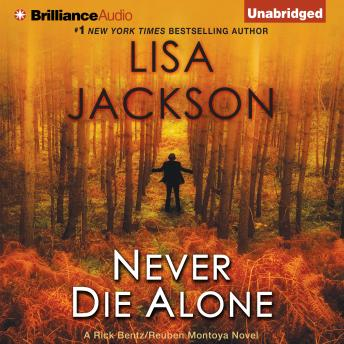 Never Die Alone, Lisa Jackson