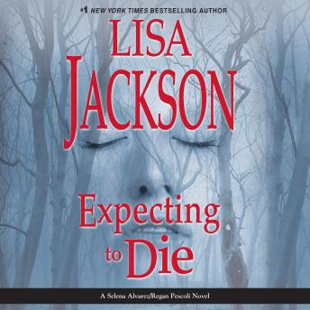 Expecting to Die, Lisa Jackson