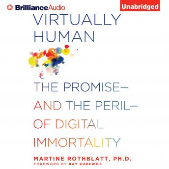 Virtually Human, Martine Rothblatt