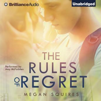 Rules of Regret, Megan Squires