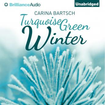 Turquoise Green Winter, Carina Bartsch