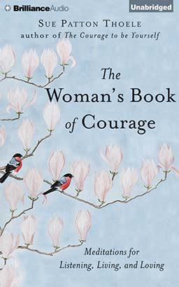 Woman's Book of Courage, Sue Patton Thoele