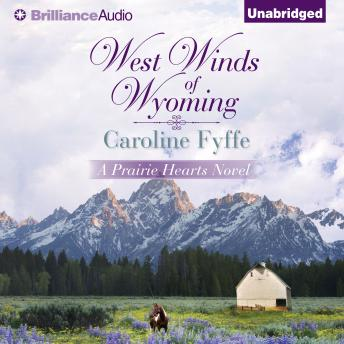 West Winds of Wyoming, Caroline Fyffe