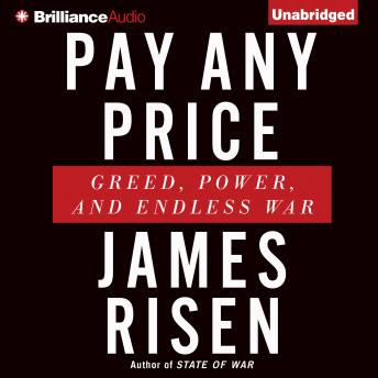 Pay Any Price, James Risen
