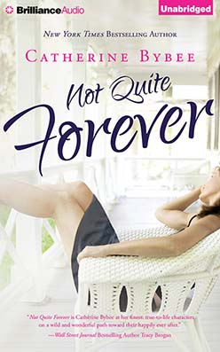 Not Quite Forever, Catherine Bybee