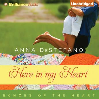 Here in My Heart, Anna DeStefano